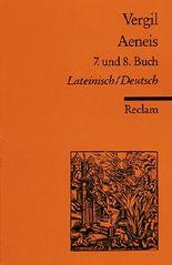 Aeneis. 7. und 8. Buch