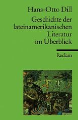 Geschichte der lateinamerikanischen Literatur im Überblick