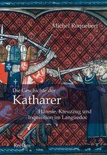 Die Geschichte der Katharer