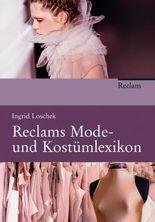 Reclams Mode- und Kostümlexikon