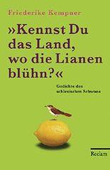 Kennst Du das Land, wo die Lianen blühn?