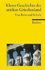 Kleine Geschichte des antiken Griechenland