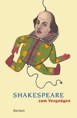 Shakespeare zum Vergnügen