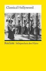 Stilepochen des Films: Classical Hollywood