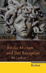 Antike Mythen und ihre Rezeption