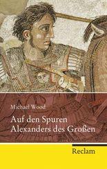 Auf den Spuren Alexanders des Großen