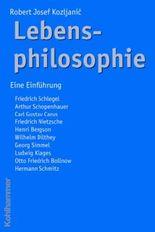 Lebensphilosophie: Eine Einführung