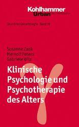 Grundriss Gerontologie / Klinische Psychologie und Psychotherapie des Alters