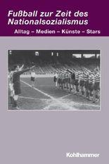 Fußball zur Zeit des Nationalsozialismus