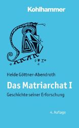 Das Matriarchat I