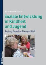 Soziale Entwicklung in Kindheit und Jugend