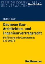 Das neue Bau-, Architekten- und Ingenieurvertragsrecht: Einführung mit Gesetzestext und VOB/B