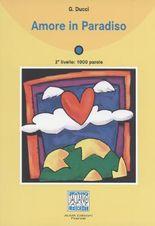 Italiano Facile - Stufe 2 / Amore in Paradiso