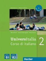 UniversItalia 2: Corso di italiano / Kurs- und Arbeitsbuch mit integrierter Audio-CD