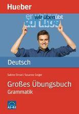 Großes Übungsbuch Deutsch - Grammatik