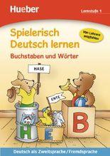Spielerisch Deutsch lernen Buchstaben und Wörter – Lernstufe 1
