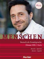 Menschen A2/1. Glossar XXL Deutsch-Spanisch - Guía Alemán-Español