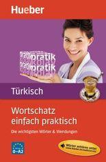 Wortschatz einfach praktisch – Türkisch