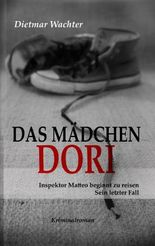 Das Mädchen Dori. Kriminalroman