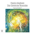 Dante Alighieri – Die Göttliche Komödie