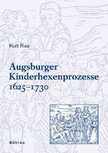 Augsburger Kinderhexenprozesse 1625-1730