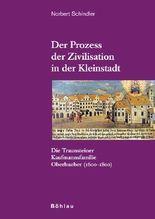 Der Prozess der Zivilisation in der Kleinstadt
