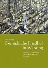 Der jüdische Friedhof Währing in Wien