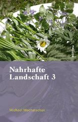 Nahrhafte Landschaft. Bd.3