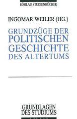 Grundzüge der politischen Geschichte des Altertums