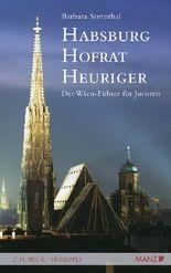 Habsburg, Hofrat, Heuriger