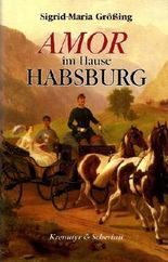 Amor im Hause Habsburg