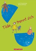 Tilda trennt sich