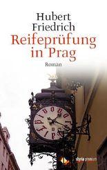 Reifeprüfung in Prag