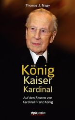König - Kaiser - Kardinal