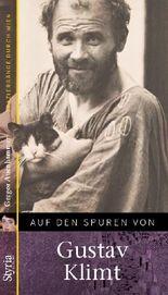 Auf den Spuren von: Gustav Klimt