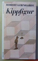 Kippfigur: Dreizehn Erzählungen
