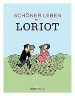 Schöner leben mit Loriot