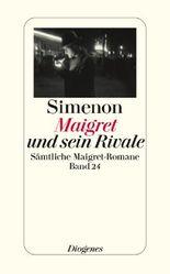 Maigret und sein Rivale