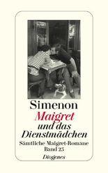 Maigret und das Dienstmädchen