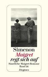 Maigret regt sich auf