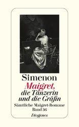 Maigret, die Tänzerin und die Gräfin