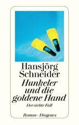 Hunkeler und die goldene Hand - Der siebte Fall