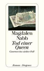 Tod einer Queen: Guarnaccias siebter Fall
