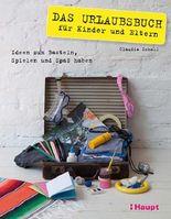 Das Urlaubsbuch für Kinder und Eltern