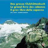 Das grosse Clubhüttenbuch