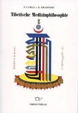 Tibetische Medizinphilosophie