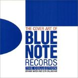 The Cover Art of Blue Note Records - The Collection