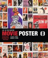 The Art of the Modern Movie Poster