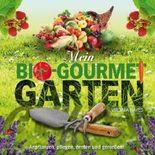 Mein Bio-Gourmet-Garten