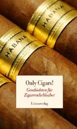 Only Cigars!